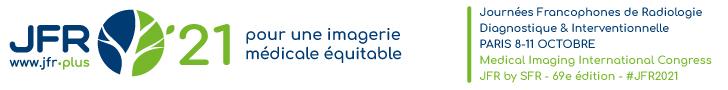 Journées Francophones de Radiologie Congrès International d'Imagerie Médicale
